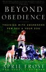 Beyond Obedience by April Frost
