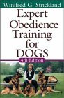 Expert Obedience Training for Dogs by Winifred Gibson Strickland
