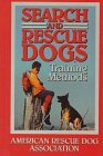 Search and Rescue Dogs by American Rescue Dog Association