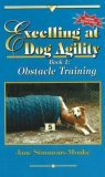 Excelling at Dog Agility - Book 1 by Jane Simmons-Moake