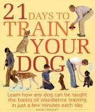 21 Days to Train Your Dog by Colin Tennant