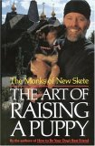 The Art of Raising a Puppy by The Monks of New Skete